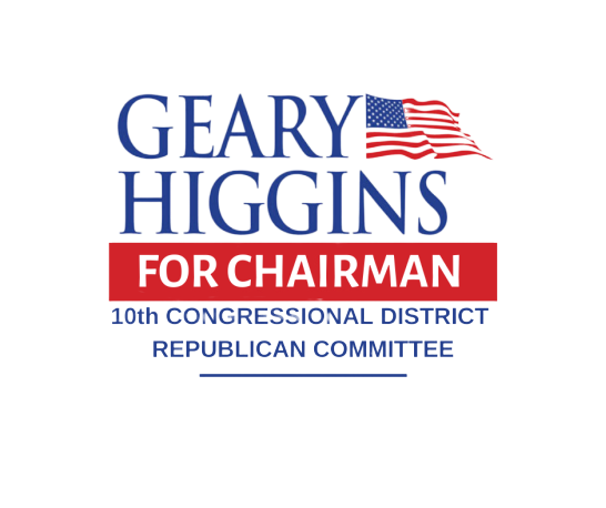 Geary Higgins for 10th District Chair